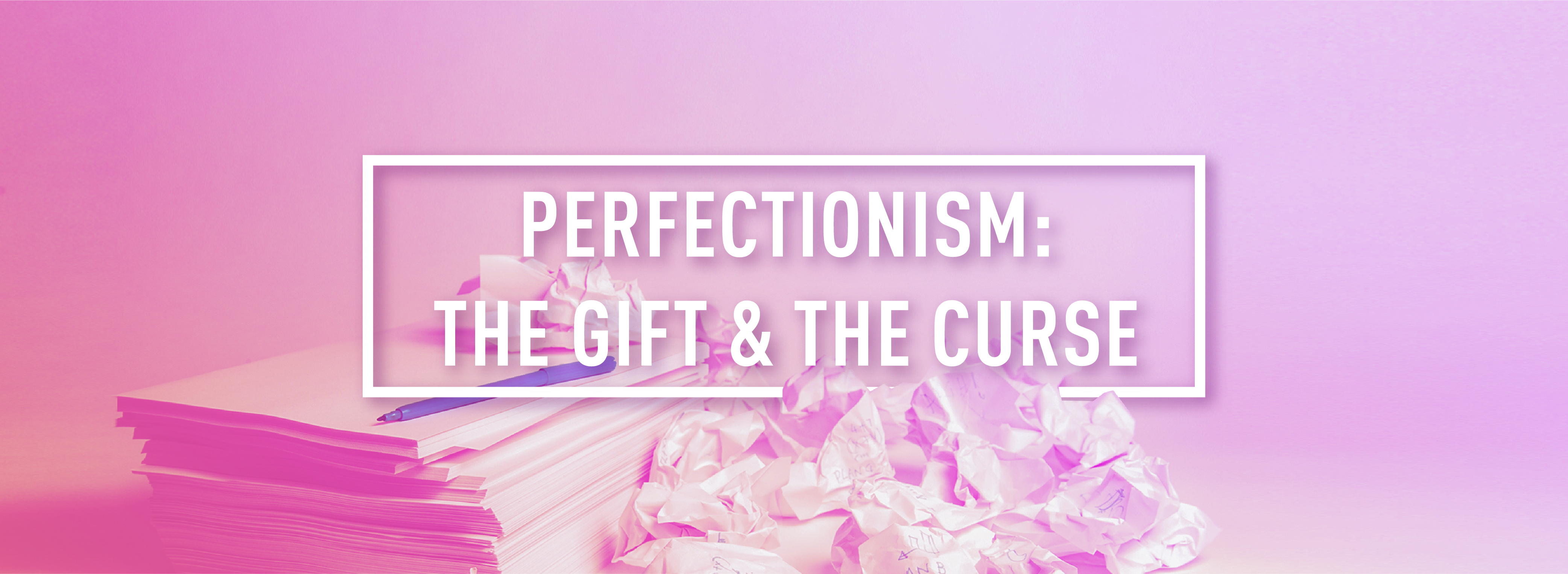 PERFECTIONISM_Webpage Header