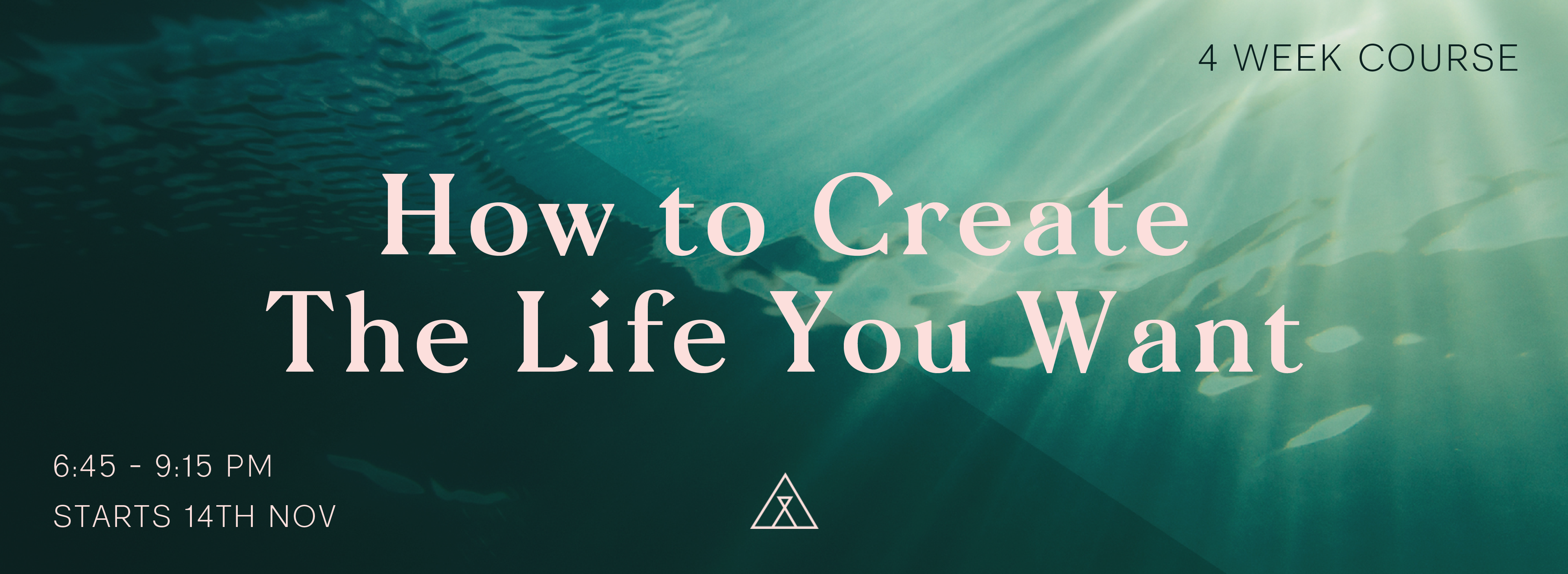 HOW TO CREATE THE LIFE YOU WANT_Web Header