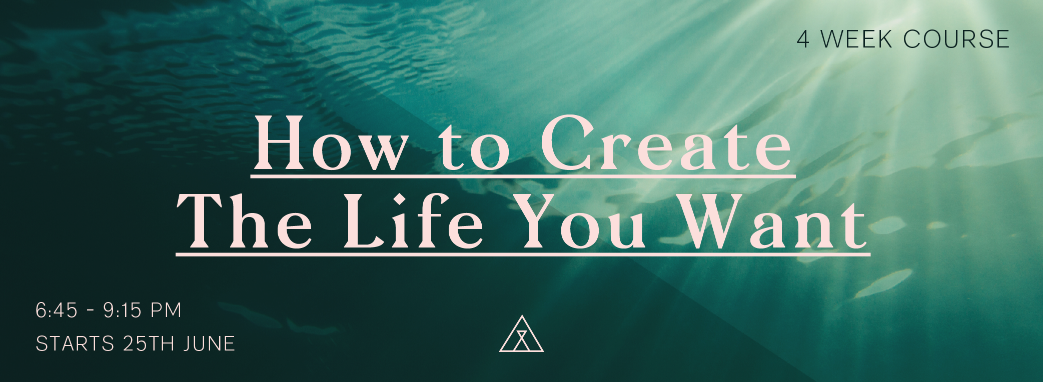 HOW TO CREATE THE LIFE YOU WANT_Web Header1