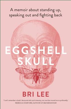 Eggshell Skull Bri Lee Book